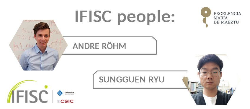 IFISC People: Andre Rohm and Sugguen Ryu